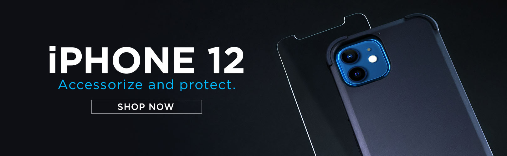 iPhone 12 Accessorize and Protector Banner